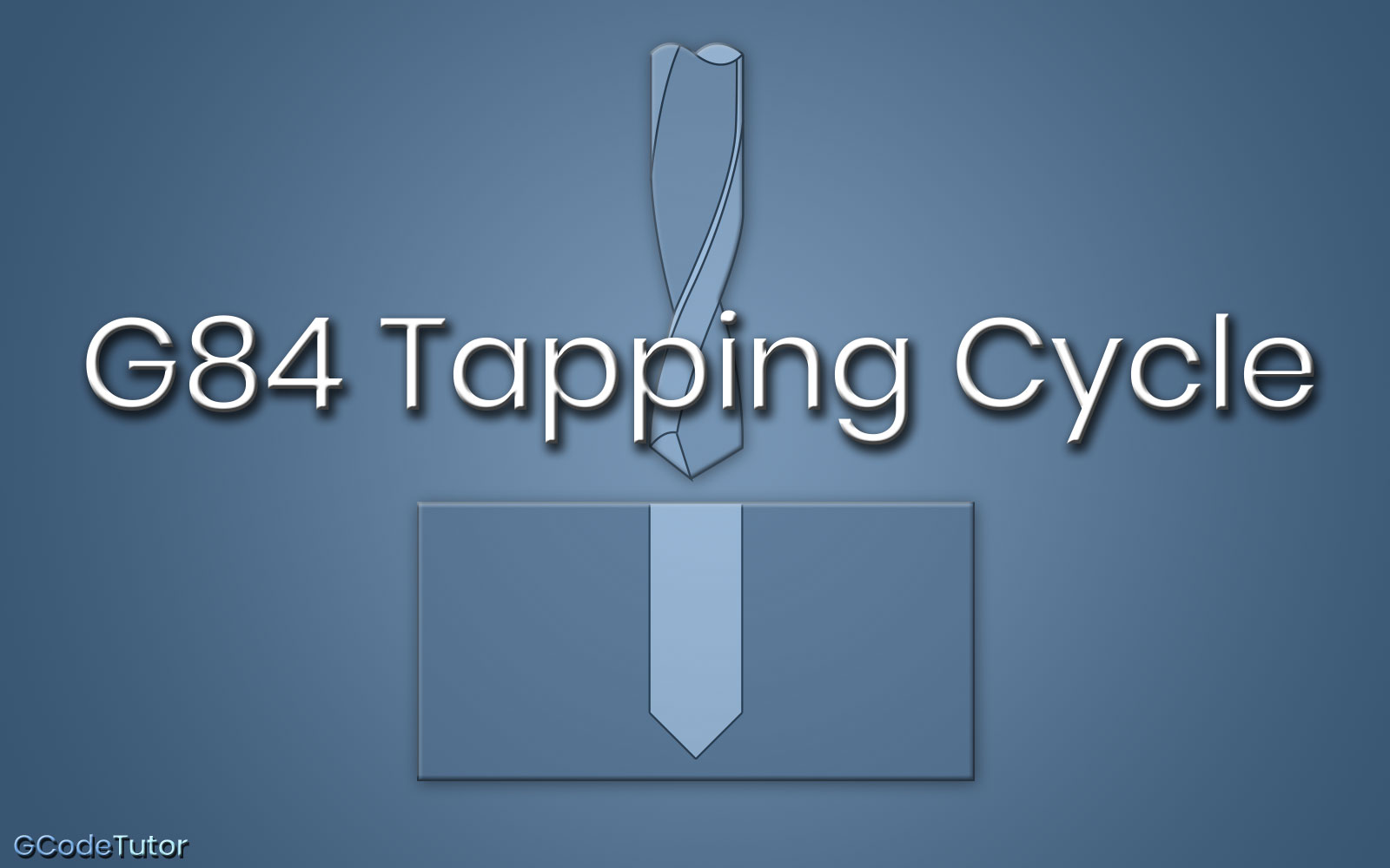 G84 Tapping Cycle